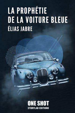 La prophétie de la voiture bleue